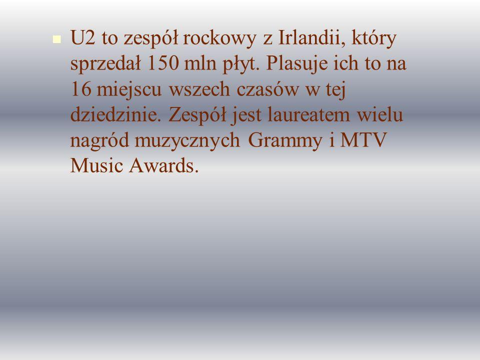 U2 to zespół rockowy z Irlandii, który sprzedał 150 mln płyt. Plasuje ich to na 16 miejscu wszech czasów w tej dziedzinie. Zespół jest laureatem wielu