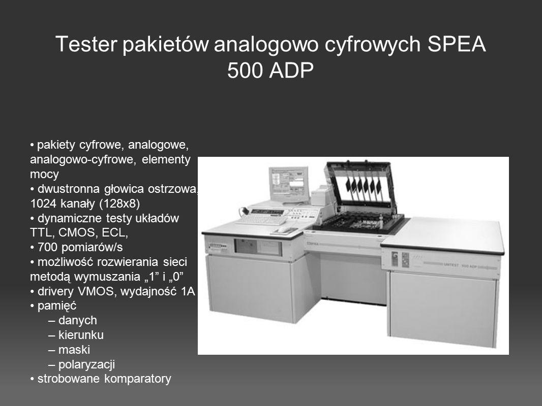 Tester pakietów analogowo cyfrowych SPEA 500 ADP pakiety cyfrowe, analogowe, analogowo-cyfrowe, elementy mocy dwustronna głowica ostrzowa, 1024 kanały