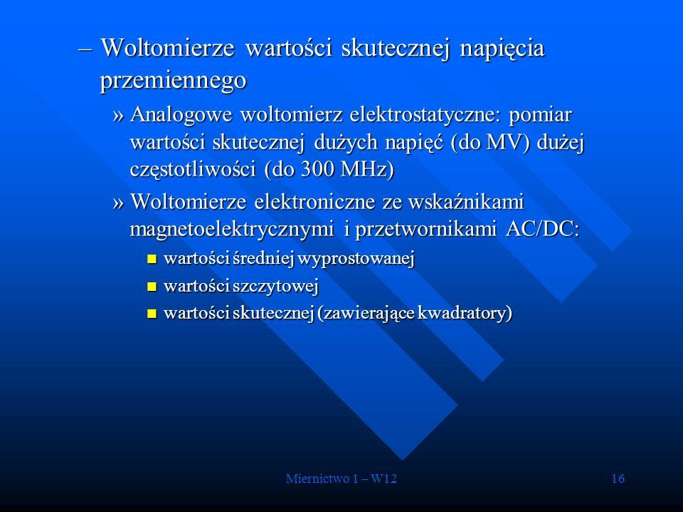 Miernictwo 1 – W1216 –Woltomierze wartości skutecznej napięcia przemiennego »Analogowe woltomierz elektrostatyczne: pomiar wartości skutecznej dużych