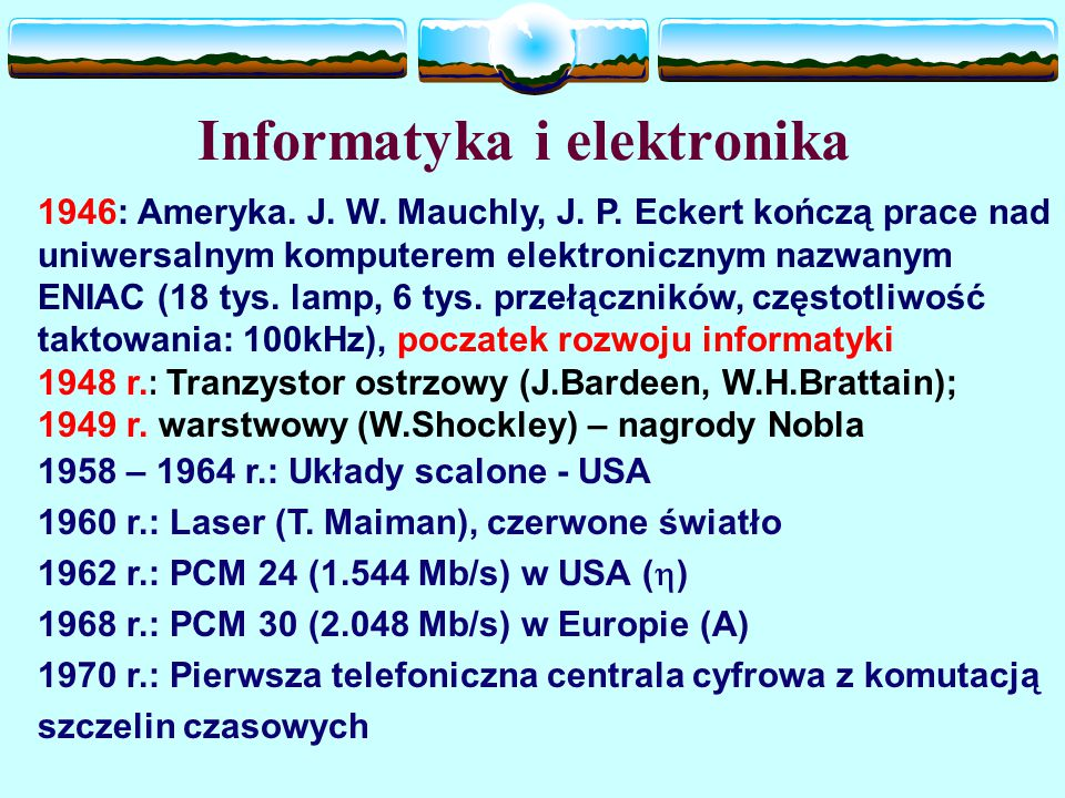 Informatyka i elektronika 1946: Ameryka. J. W. Mauchly, J.