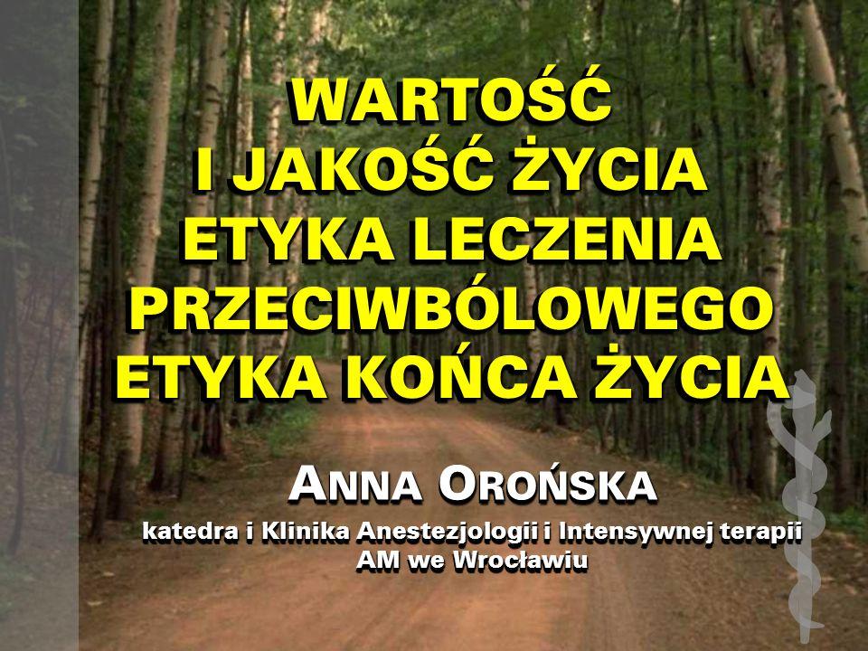 EUTANAZJAEUTANAZJA Katedra i Klinika Anestezjologii i Intensywnej Terapii AM we Wrocławiu Prof.