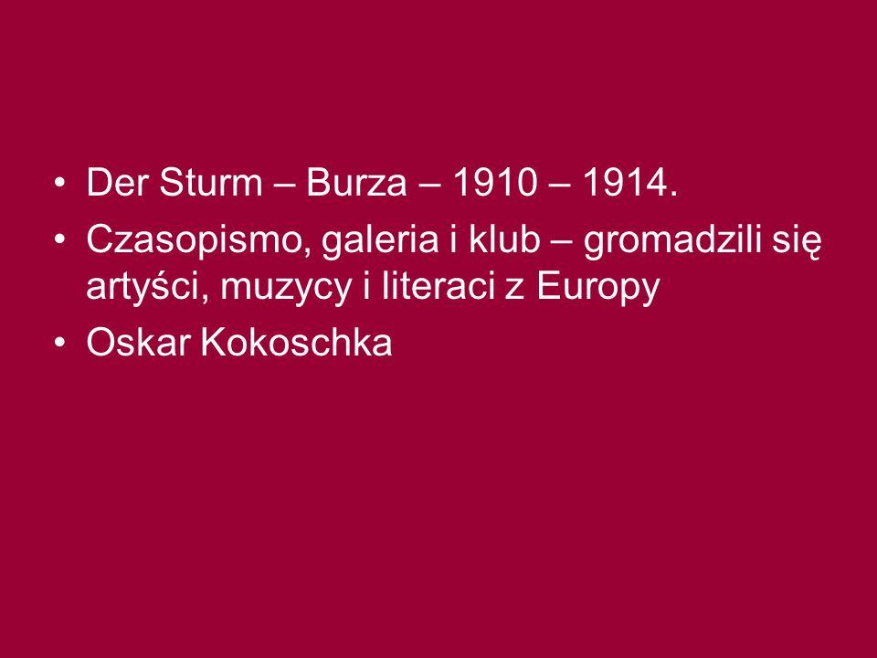 Der Sturm – Burza – 1910 – 1914.