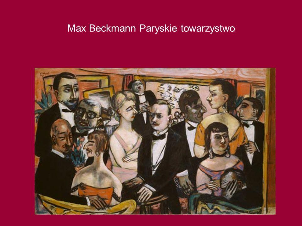 Max Beckmann Paryskie towarzystwo