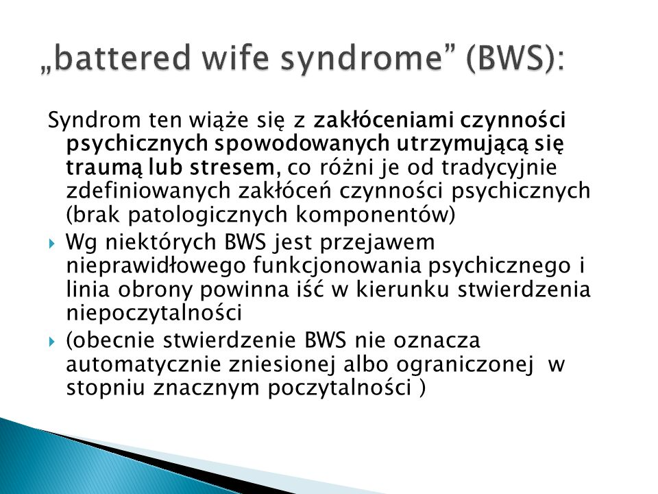 Syndrom ten wiąże się z zakłóceniami czynności psychicznych spowodowanych utrzymującą się traumą lub stresem, co różni je od tradycyjnie zdefiniowanyc