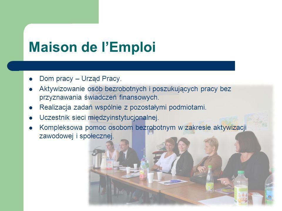 Maison de l'Emploi Dom pracy – Urząd Pracy.