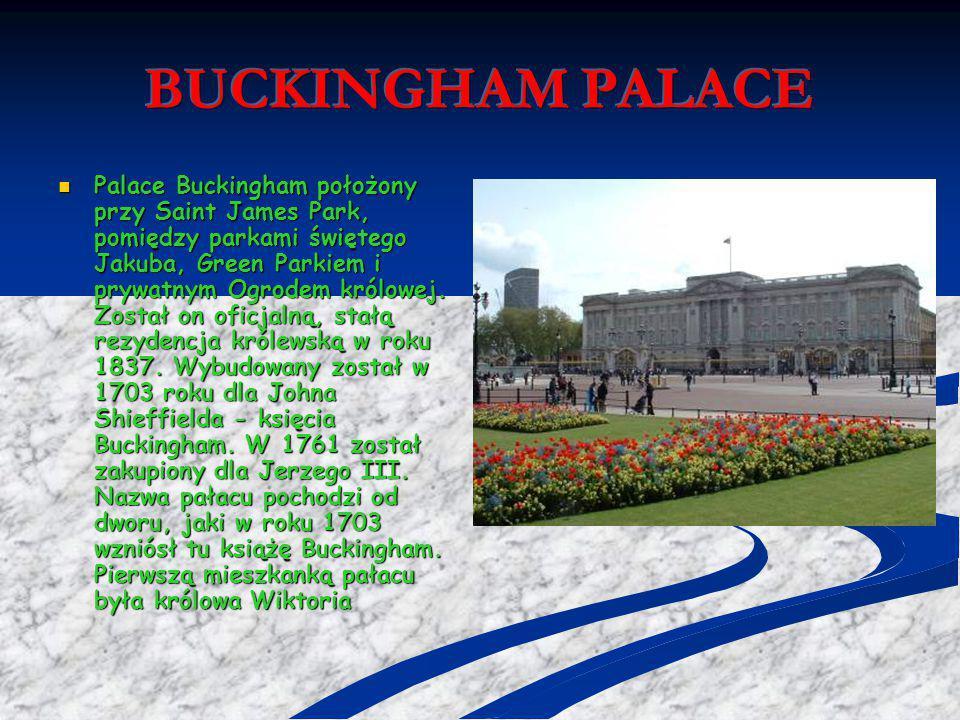 Palace Buckingham położony przy Saint James Park, pomiędzy parkami świętego Jakuba, Green Parkiem i prywatnym Ogrodem królowej. Został on oficjalną, s