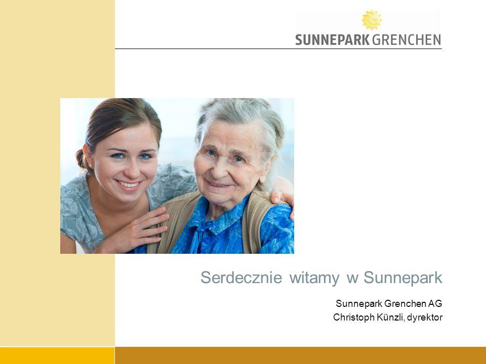 Serdecznie witamy w Sunnepark Sunnepark Grenchen AG Christoph Künzli, dyrektor