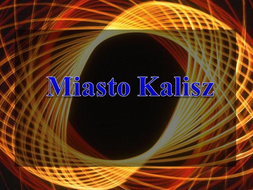 Kalisz - nazwa pochodzi od archaizmu kał oznaczającego bagno, mokradło.