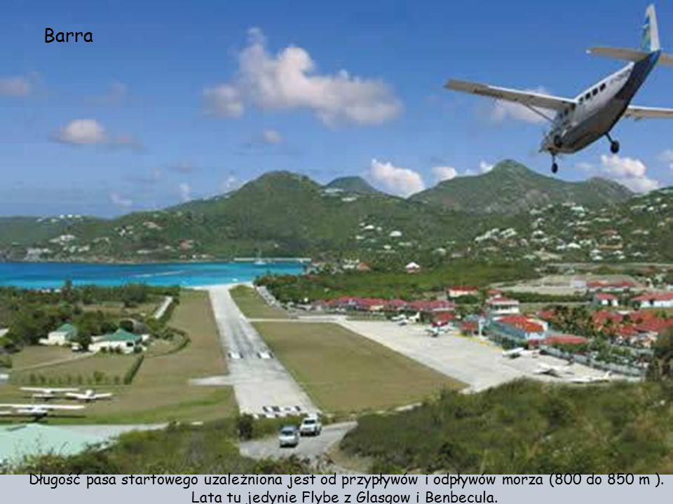 Barra - Terminal i plaża. Poza Barra jest jeszcze jedno lotnisko na świecie umiejscowione na plaży. Znajduje się na Wielkiej Wyspie Piaszczystej na ws