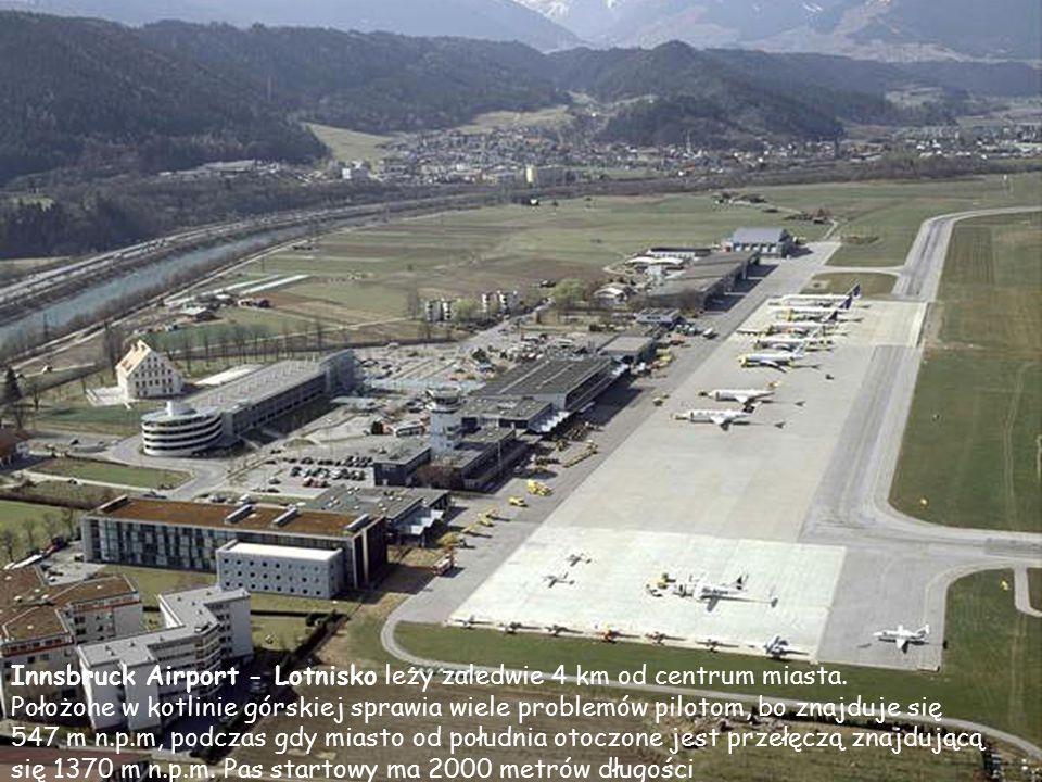 Innsbruck Airport - Lotnisko leży zaledwie 4 km od centrum miasta.