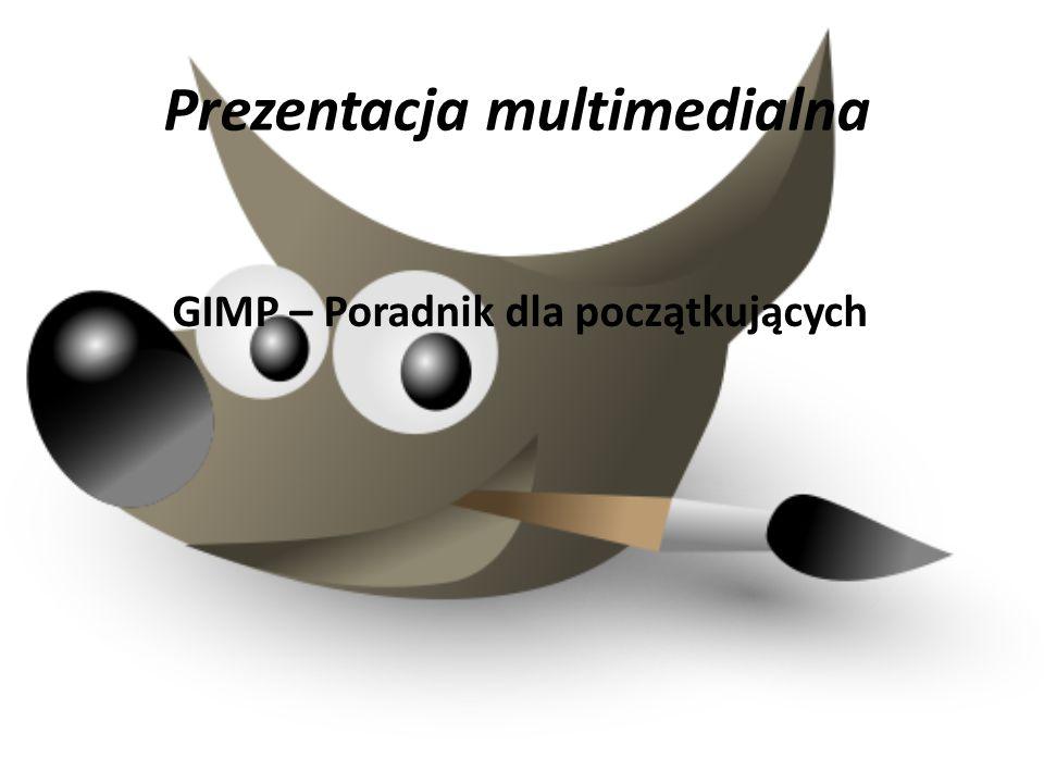 Prezentacja multimedialna GIMP – Poradnik dla początkujących