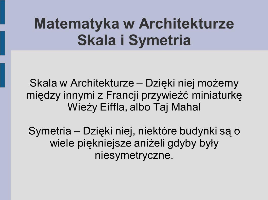 Matematyka w Architekturze Skala i Symetria