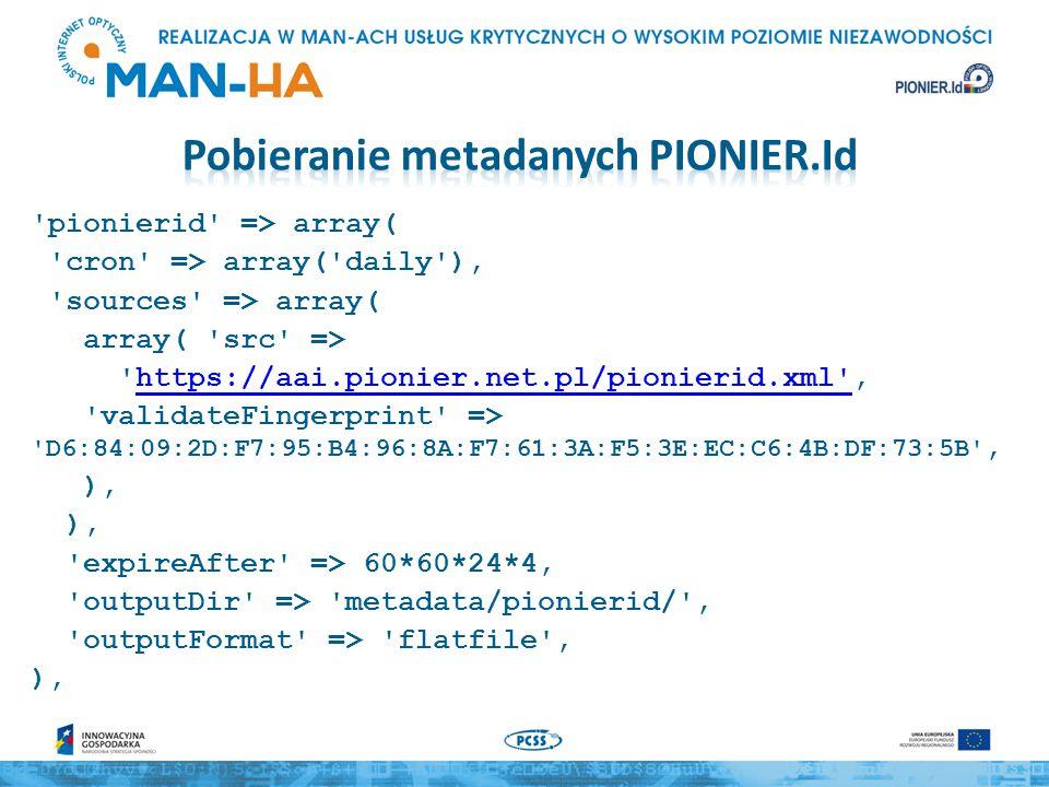 pionierid-edugain-sp => array( cron => array( daily ), sources => array( array( src => https://aai.pionier.net.pl/pionierid-edugain-sp- feed.xml ,https://aai.pionier.net.pl/pionierid-edugain-sp- feed.xml validateFingerprint => D6:84:09:2D:F7:95:B4:96:8A:F7:61:3A:F5:3E:EC:C6:4B:DF:73:5B , ), expireAfter => 60*60*24*4, outputDir => metadata/pionierid-edugain-sp/ , outputFormat => flatfile , ),
