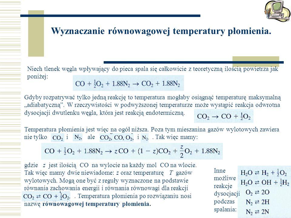 Wyznaczanie równowagowej temperatury płomienia. Niech tlenek węgla wpływający do pieca spala się całkowicie z teoretyczną ilością powietrza jak poniże