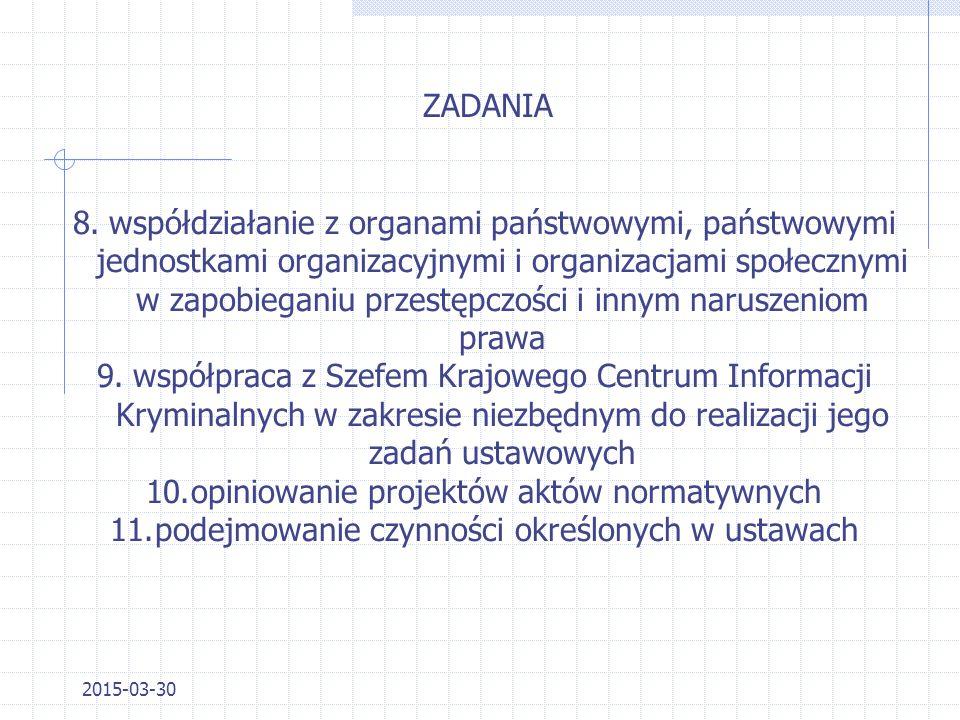2015-03-30 ZADANIA 4.sprawowanie nadzoru nad wykonaniem postanowień o tymczasowym aresztowaniu oraz innych decyzji o pozbawieniu wolności 5.prowadzeni
