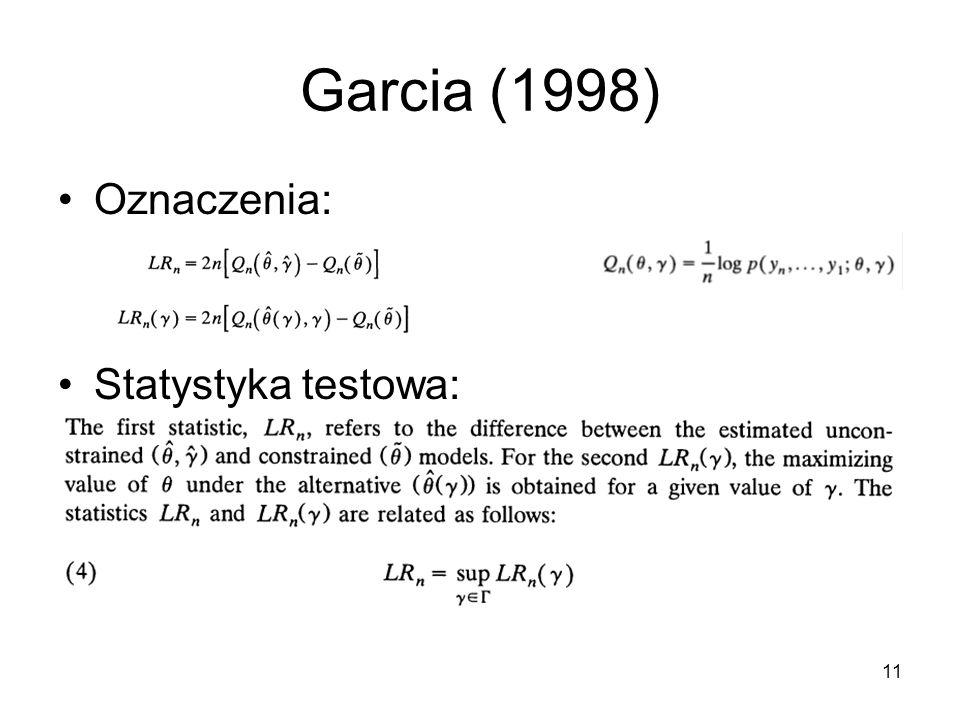 11 Garcia (1998) Oznaczenia: Statystyka testowa: