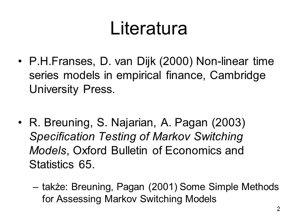 3 Literatura Diebold, F.X., Lee, J.H., Weinbach, G.