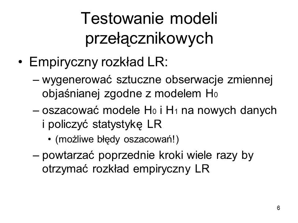 7 Przykład Metoda bootstrap: Di Sanzo (2009) –wykorzystaj wystandaryzowane reszty z modelu H0 do generowania wartości zmiennej objaśnianej (bootstrap)