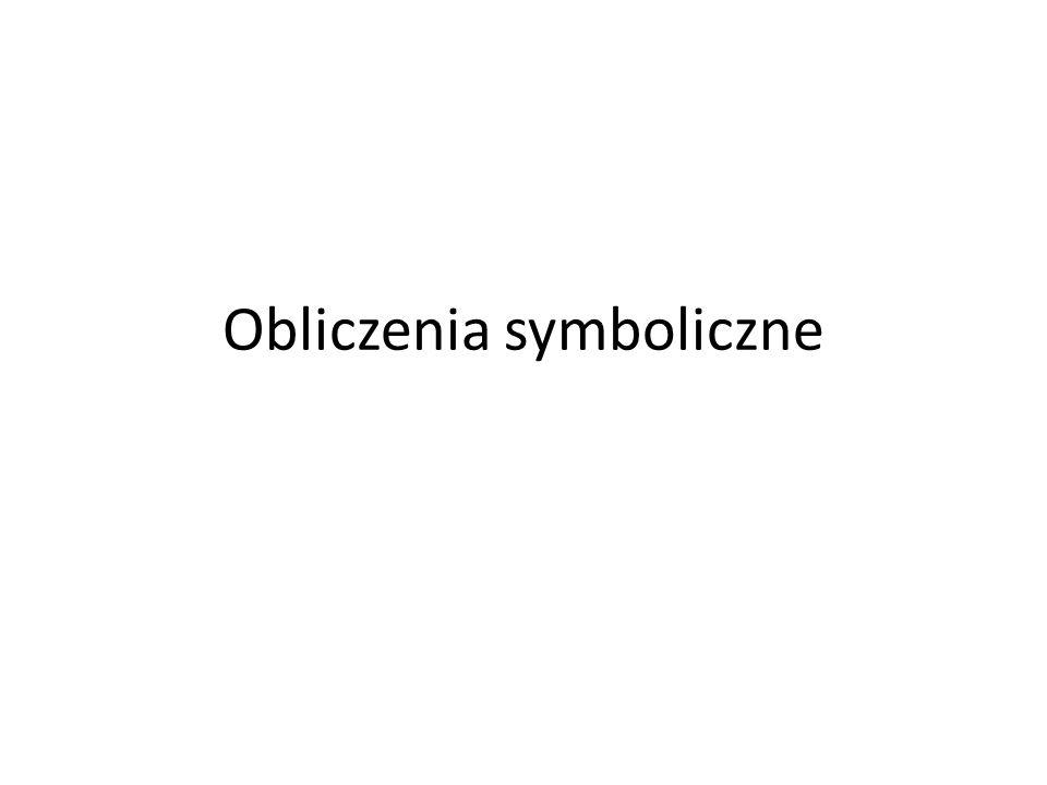 Obliczenia symboliczne