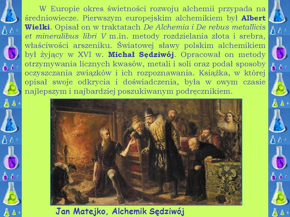W Europie okres świetności rozwoju alchemii przypada na średniowiecze. Pierwszym europejskim alchemikiem był Albert Wielki. Opisał on w traktatach De