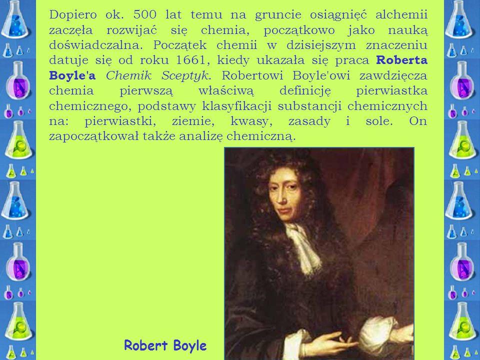 Rewolucyjny przewrót spowodowały dopiero prace Antoine'a Laurenta Lavoisiera, który pierwszy wprowadził do chemii pomiary ilościowe.