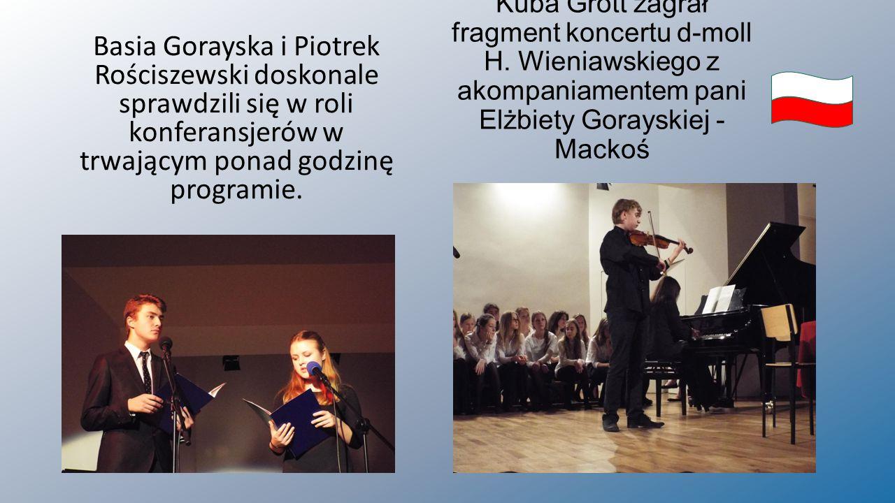 Kuba Grott zagrał fragment koncertu d-moll H. Wieniawskiego z akompaniamentem pani Elżbiety Gorayskiej - Mackoś Basia Gorayska i Piotrek Rościszewski