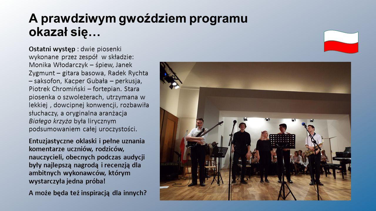A prawdziwym gwoździem programu okazał się… Ostatni występ : dwie piosenki wykonane przez zespół w składzie: Monika Włodarczyk – śpiew, Janek Zygmunt