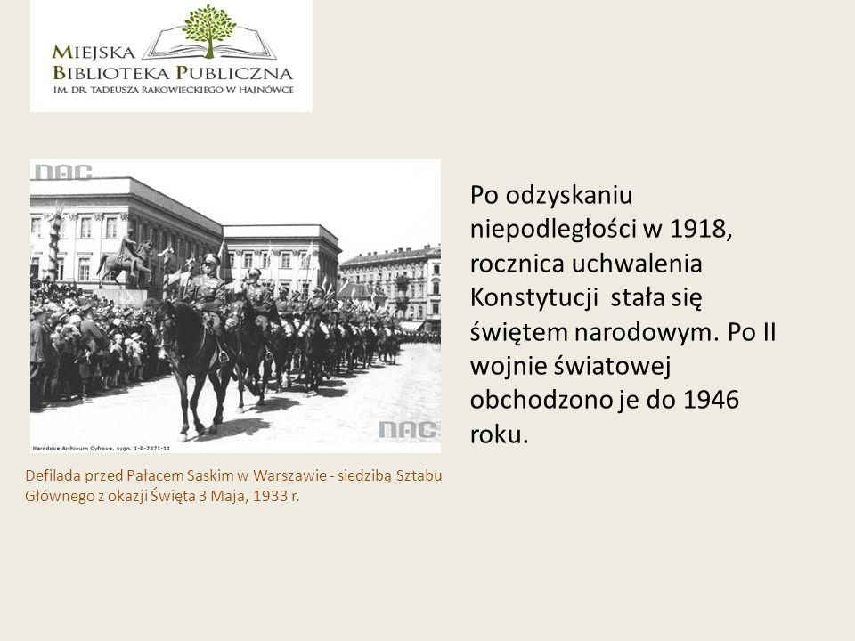 Po odzyskaniu niepodległości w 1918, rocznica uchwalenia Konstytucji stała się świętem narodowym.