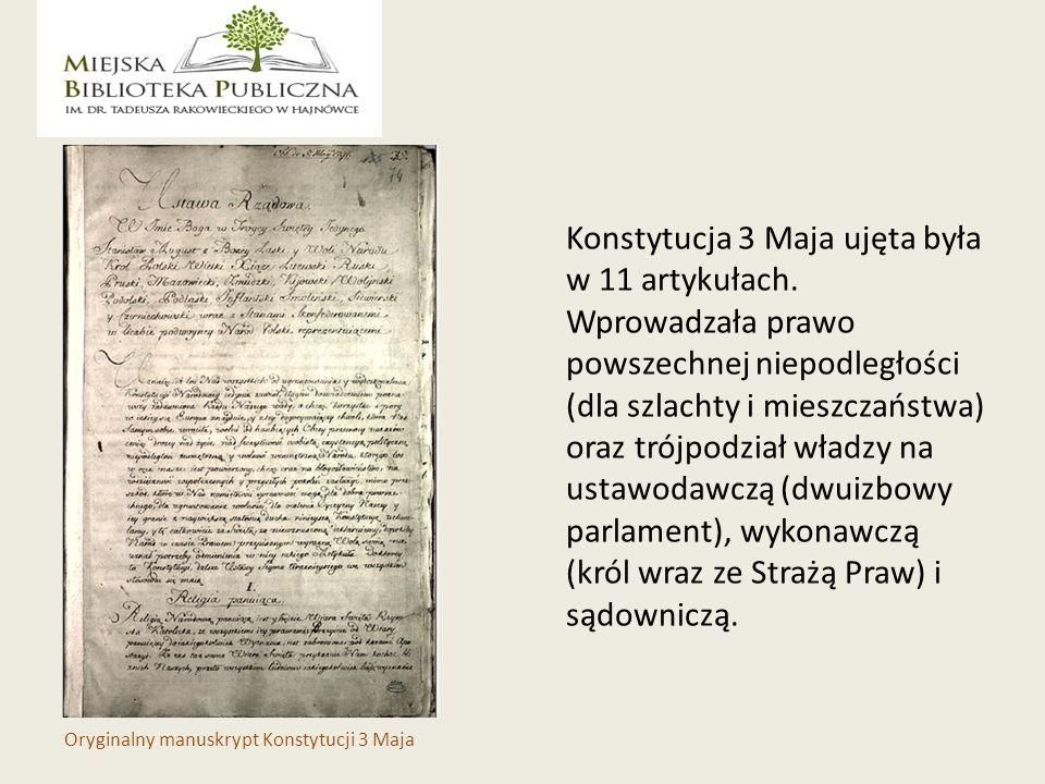 Konstytucja 3 Maja ujęta była w 11 artykułach.
