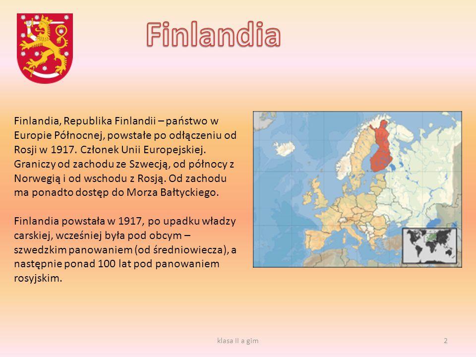 Finlandia, Republika Finlandii – państwo w Europie Północnej, powstałe po odłączeniu od Rosji w 1917. Członek Unii Europejskiej. Graniczy od zachodu z