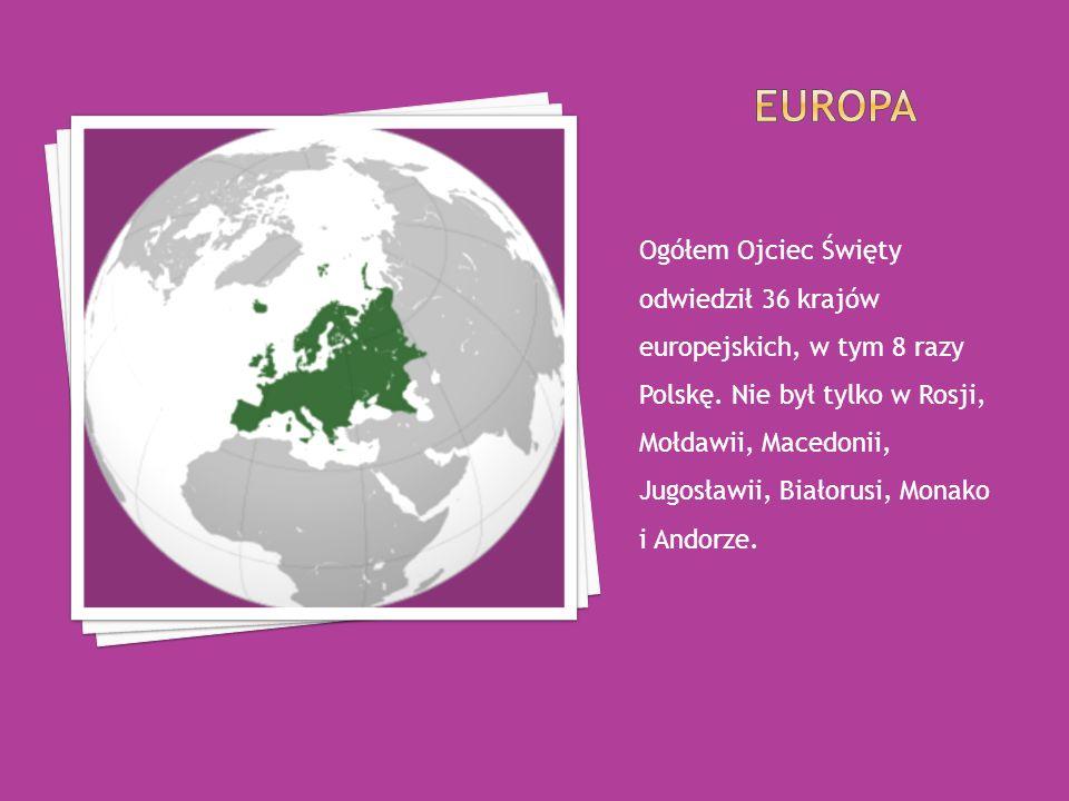 Ogółem Ojciec Święty odwiedził 36 krajów europejskich, w tym 8 razy Polskę.