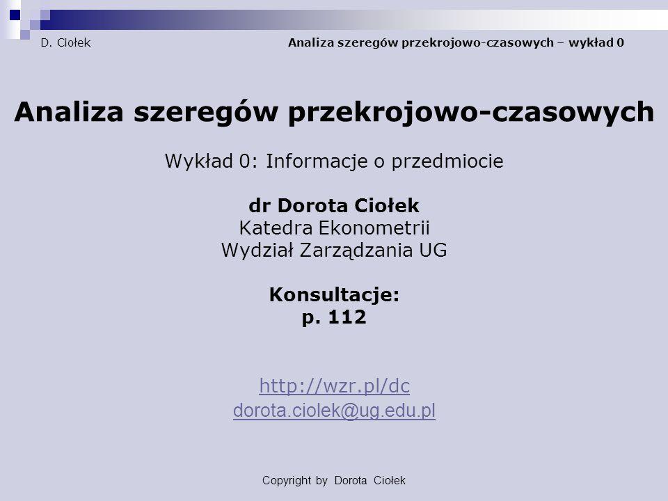 Copyright by Dorota Ciołek D.