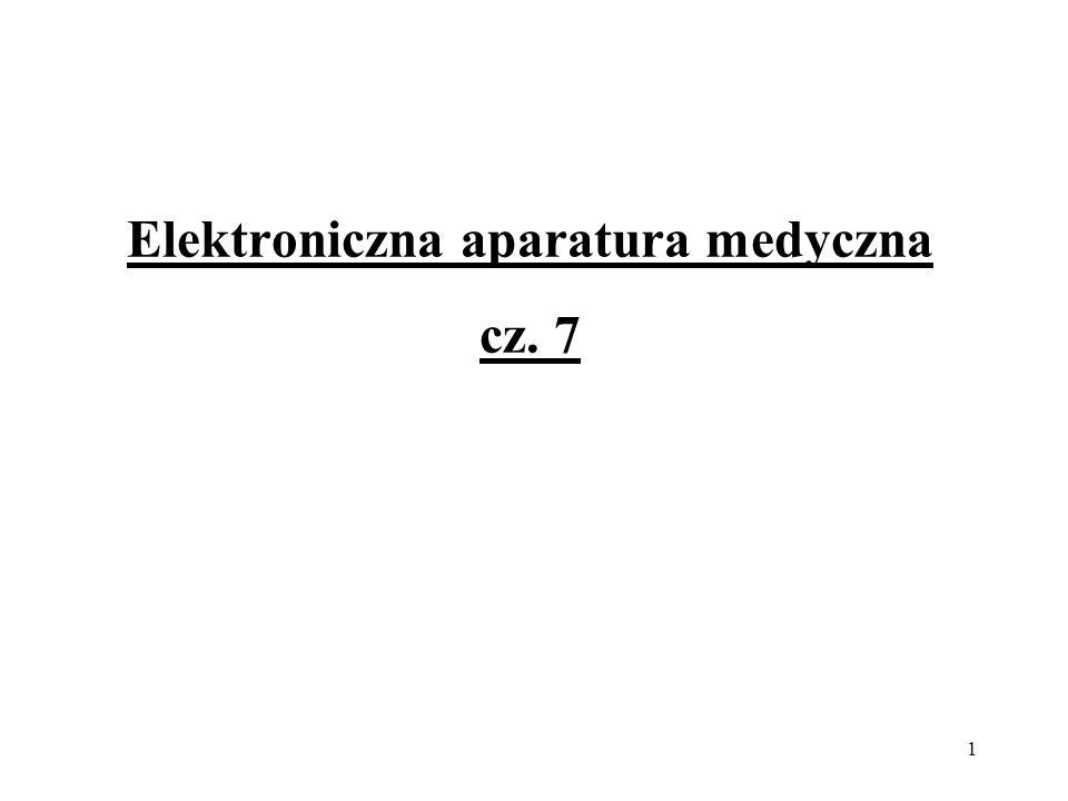 1 Elektroniczna aparatura medyczna cz. 7
