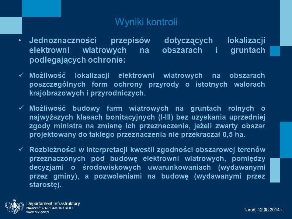 Wyniki kontroli Departament Infrastruktury NAJWYŻSZA IZBA KONTROLI www.nik.gov.pl Toruń, 12.08.2014 r.