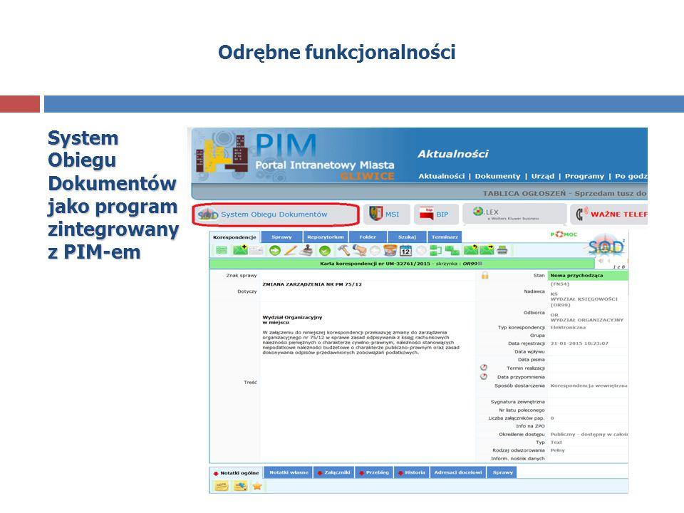 Odrębne funkcjonalności System Obiegu Dokumentów jako program zintegrowany z PIM-em