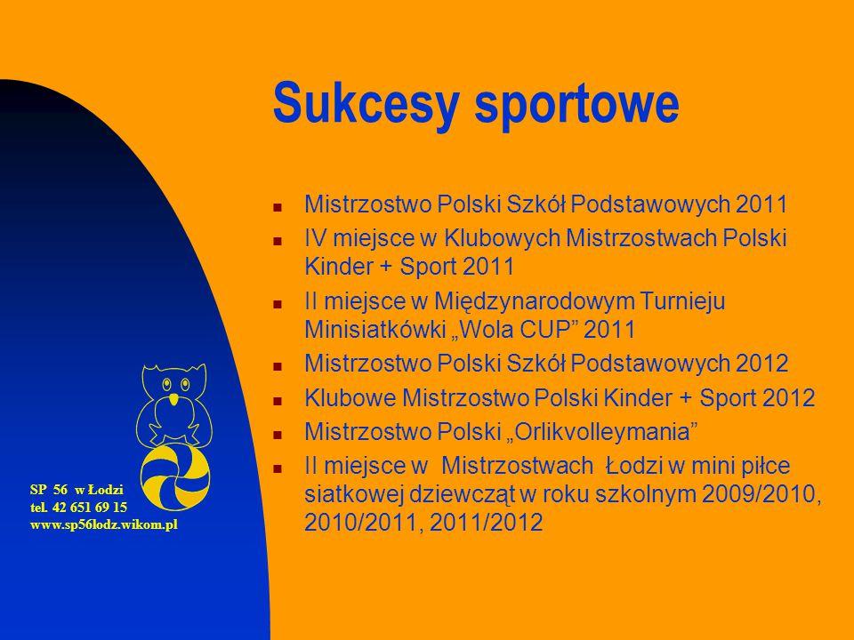 Sukcesy sportowe Mistrzostwo Polski Szkół Podstawowych 2011 IV miejsce w Klubowych Mistrzostwach Polski Kinder + Sport 2011 II miejsce w Międzynarodow