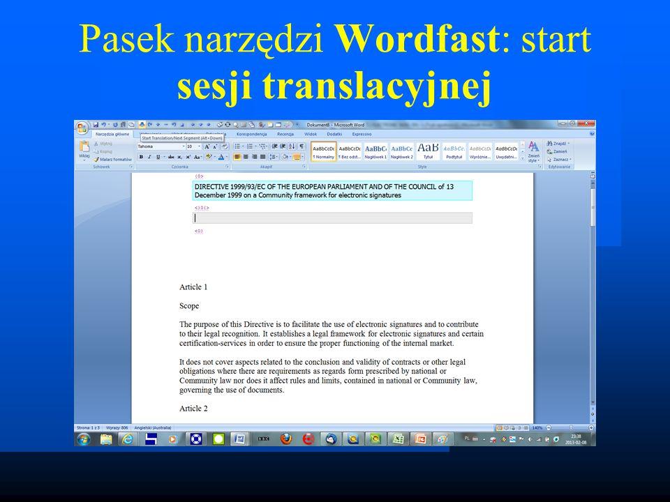 Pasek narzędzi Wordfast: start sesji translacyjnej
