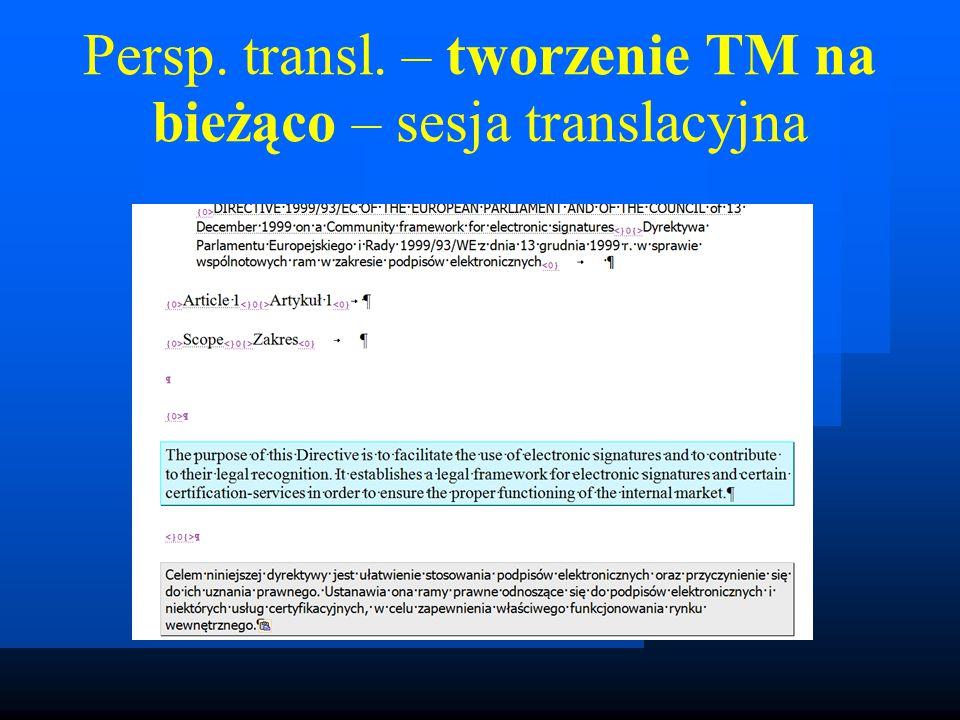 Persp. transl. – tworzenie TM na bieżąco – sesja translacyjna
