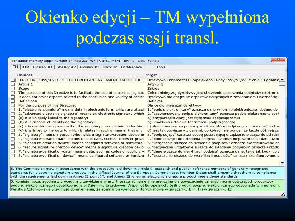 Okienko edycji – TM wypełniona podczas sesji transl.