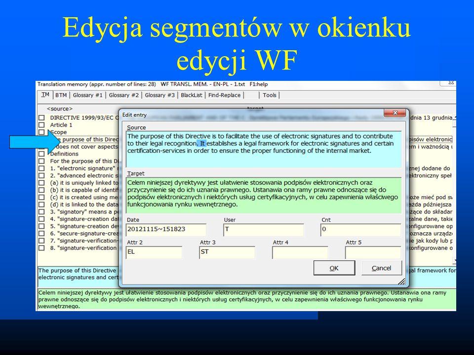 Edycja segmentów w okienku edycji WF