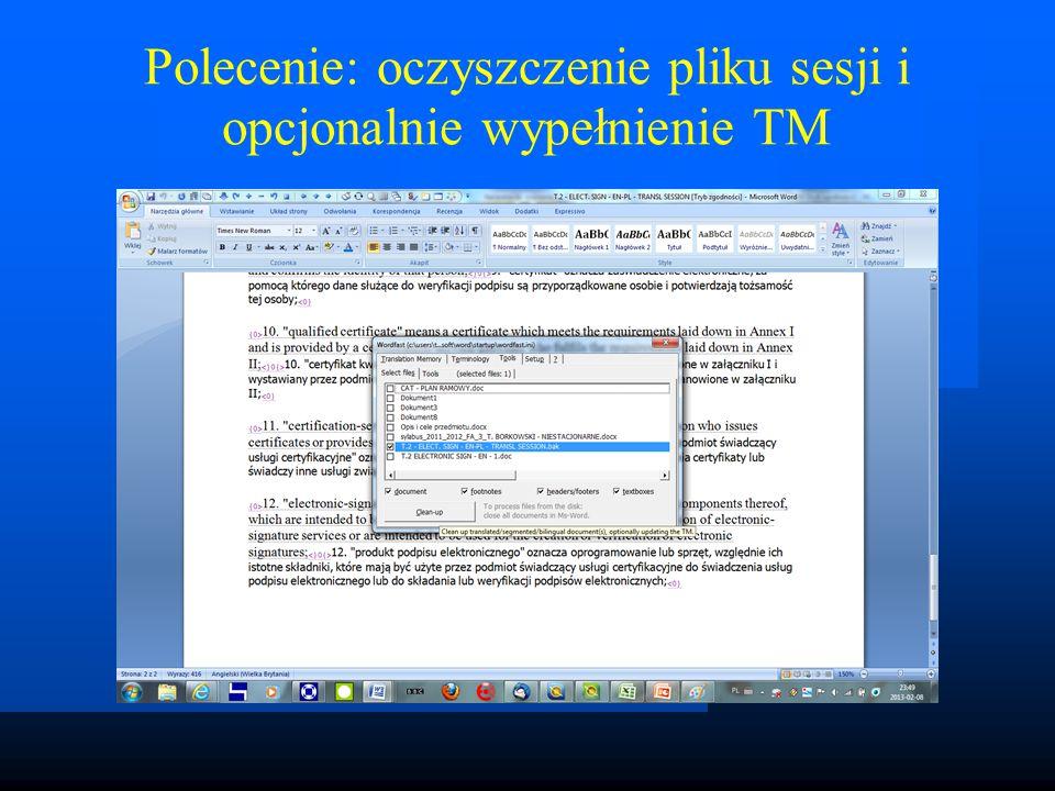 Polecenie: oczyszczenie pliku sesji i opcjonalnie wypełnienie TM