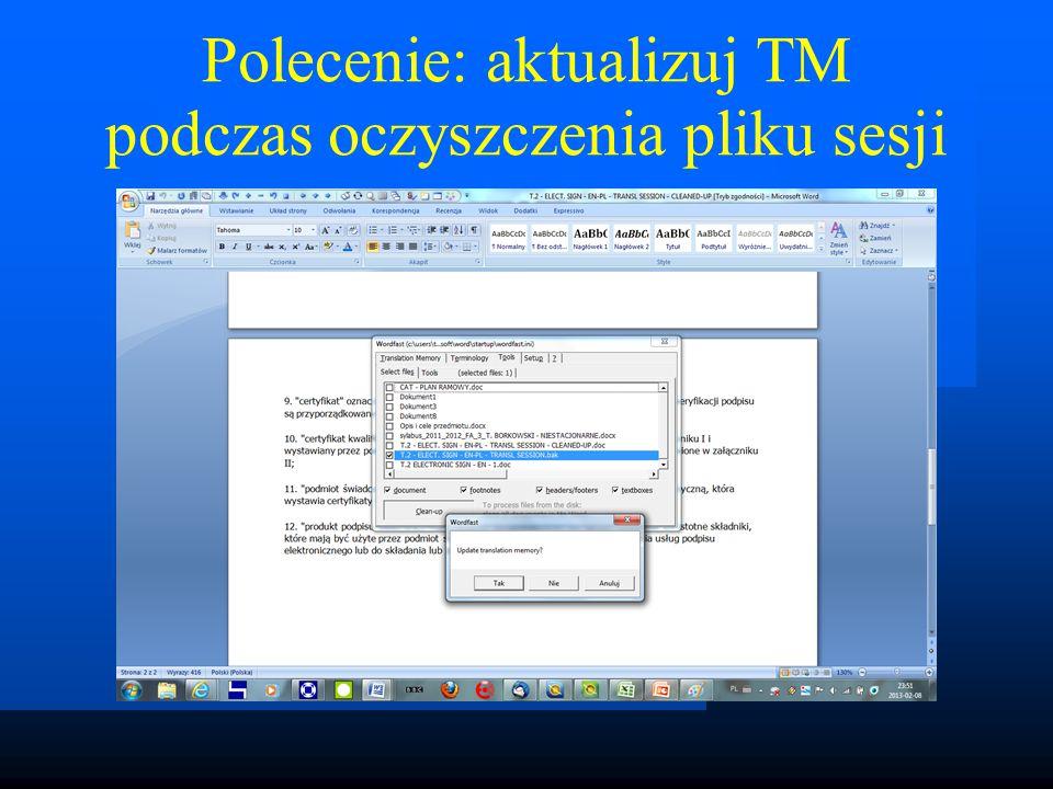 Polecenie: aktualizuj TM podczas oczyszczenia pliku sesji
