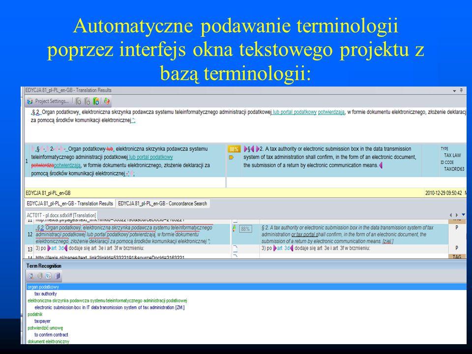 Automatyczne podawanie terminologii poprzez interfejs okna tekstowego projektu z bazą terminologii: