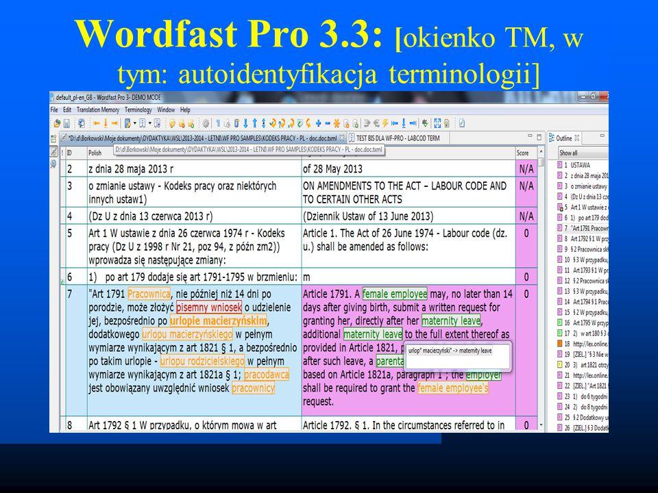 Wordfast Pro 3.3: [okienko TM, w tym: autoidentyfikacja terminologii]