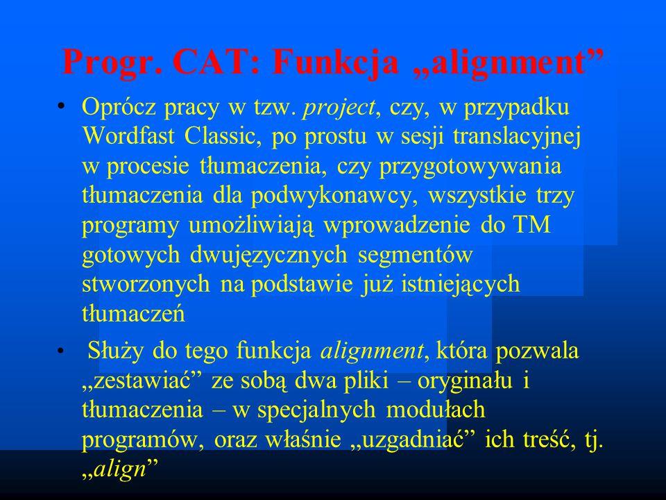 """Progr. CAT: Funkcja """"alignment Oprócz pracy w tzw."""