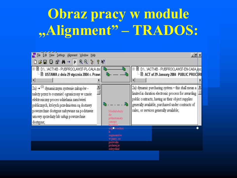 "Obraz pracy w module ""Alignment – TRADOS:"