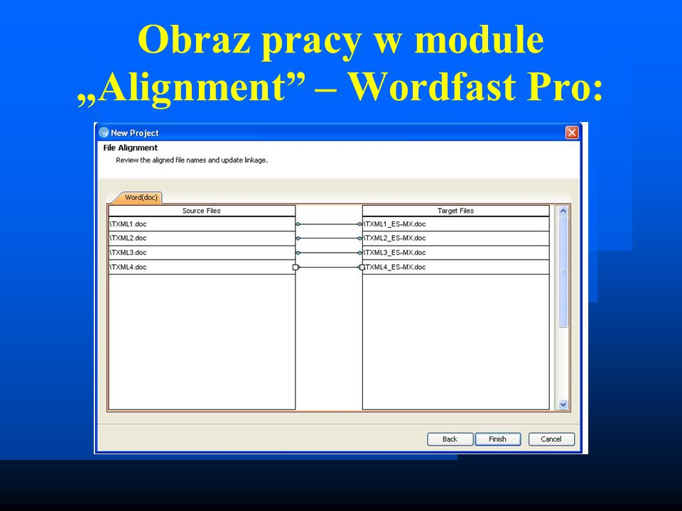 "Obraz pracy w module ""Alignment – Wordfast Pro:"