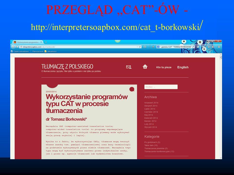 "PRZEGLĄD ""CAT -ÓW - http://interpretersoapbox.com/cat_t-borkowski /"