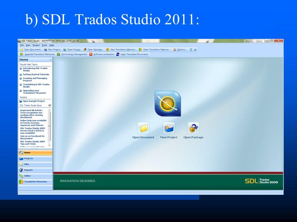 b) SDL Trados Studio 2011: