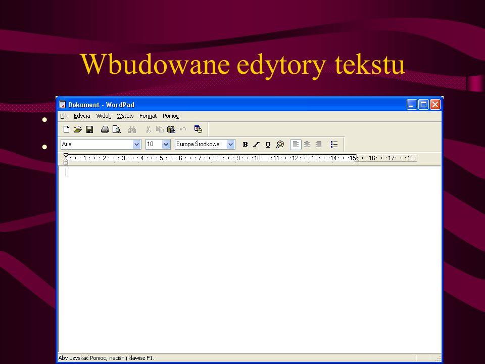 Wbudowane edytory tekstu Wordpad Notatnik